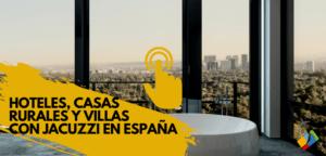 Hoteles con Jacuzzi en España